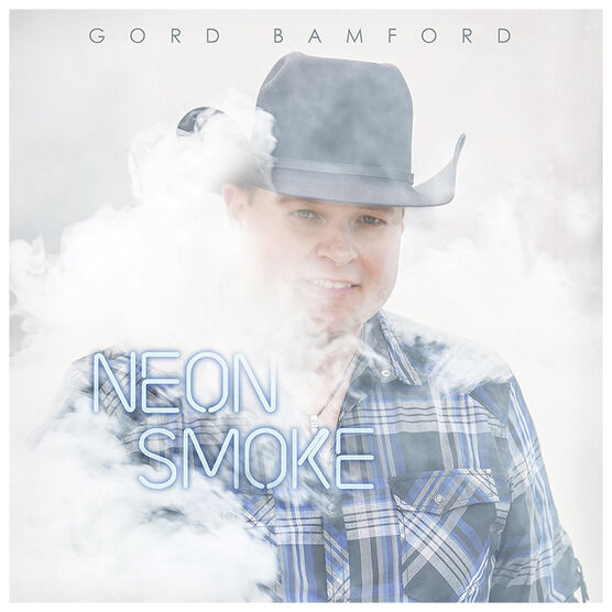 Gord Bamford - Neon Smoke - CD