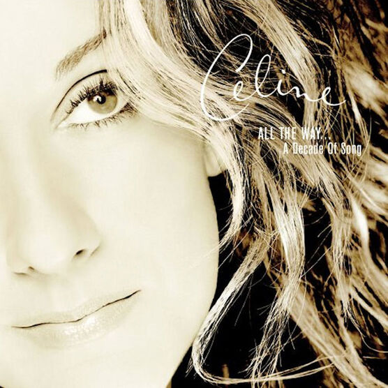 Celine Dion - All The Way...A Decade of Song - CD