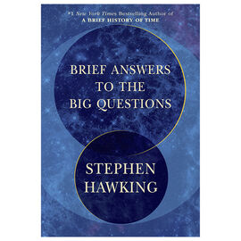 Brief Answers to the Big Question by Stephen Hawking