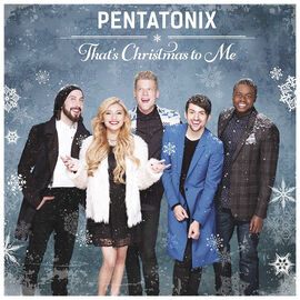 Pentatonix - That's Christmas to Me - CD