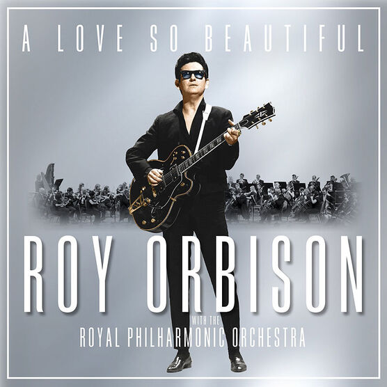 Roy Orbison and the Royal Philharmonic Orchestra - A Love So Beautiful - CD