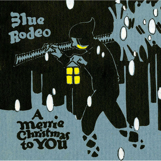 Blue Rodeo - A Merrie Christmas to You - CD