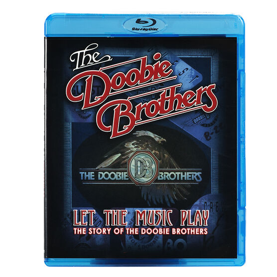 The Doobie Brothers - Let The Music Play: The Story Of The Doobie Brothers - Blu-ray