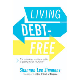 Living Debt Free by Shannon Lee Simmons