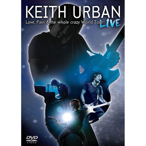 Keith Urban: Love, Pain & the Whole Crazy World Tour - Live - DVD