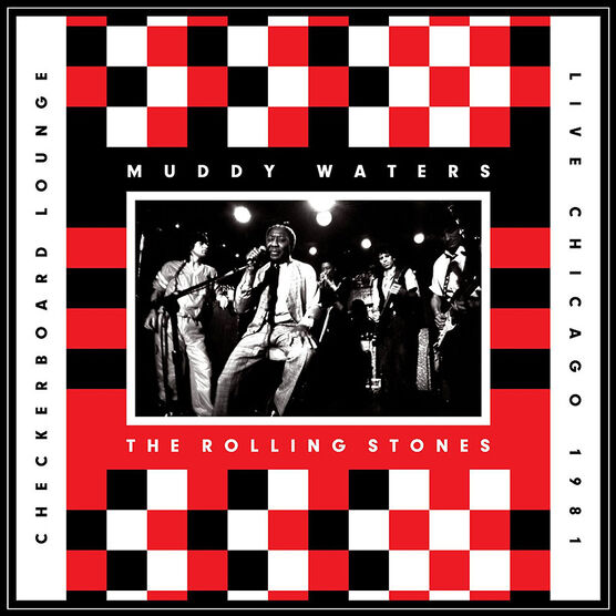 Muddy Waters and The Rolling Stones - Live Chicago 1981 Checkerboard Lounge - Vinyl