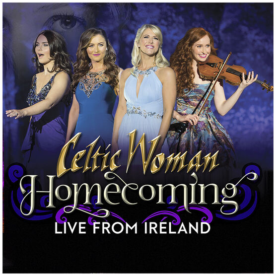 Celtic Woman - Homecoming Live From Ireland - CD