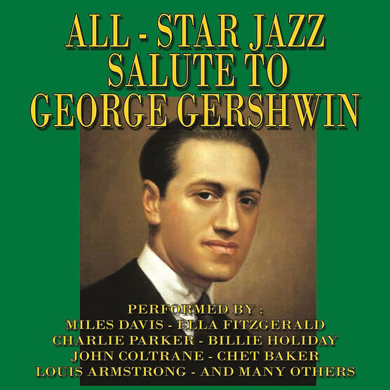 Various Artists - All-Star Jazz Salute to George Gershwin - 3 CD