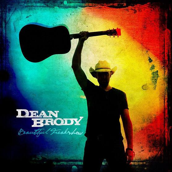 Dean Brody - Beautiful Freakshow - CD