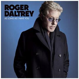 Roger Daltrey - As Long As I Have You - CD