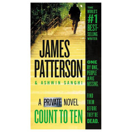 Count To Ten: A Private Novel by James Patterson & Ashwin Sanghi
