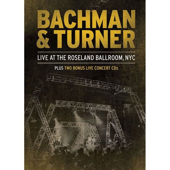 Bachman & Turner: Live at the Roseland Ballroom NYC - DVD