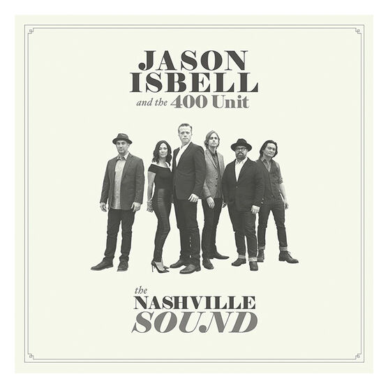 Jason Isbell and the 400 Unit - The Nashville Sound - CD