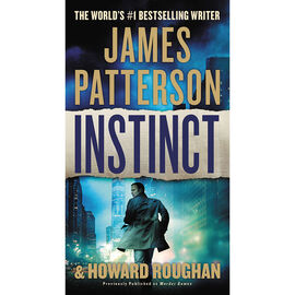 Instinct By James Patterson & Howard Roughan