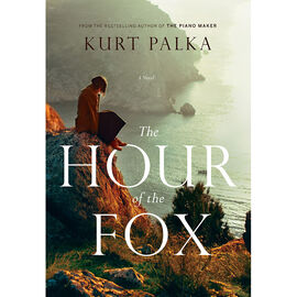 Hours of the Fox by Kurt Palka