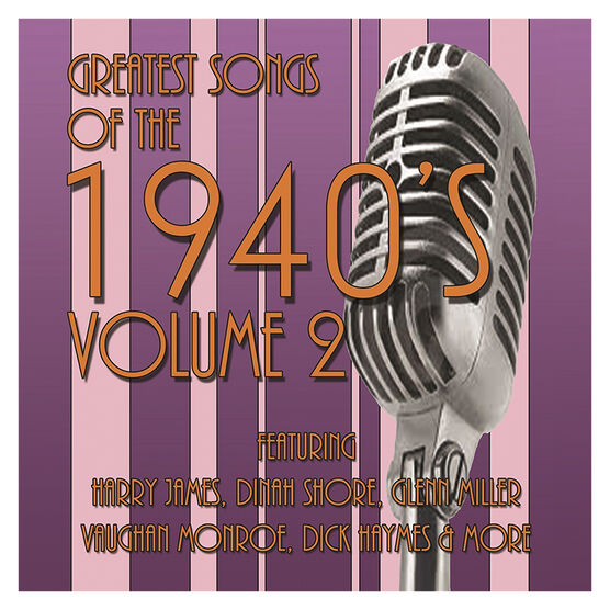 Various Artists - Greatest Songs of the 1940s: Volume 2 - 3 CD