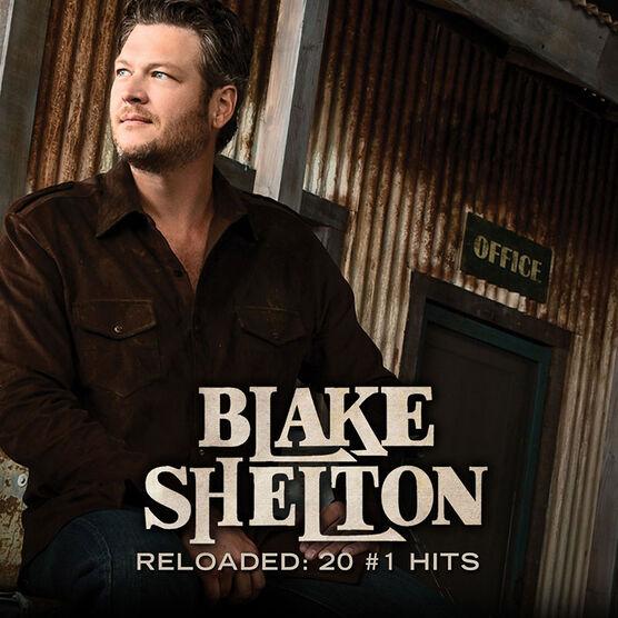Blake Shelton - Reloaded: 20 #1 Hits - CD