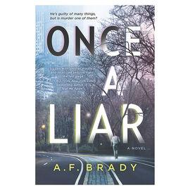 Once A Liar by A.F Brady