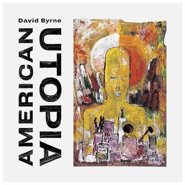 David Byrne - American Utopia - CD