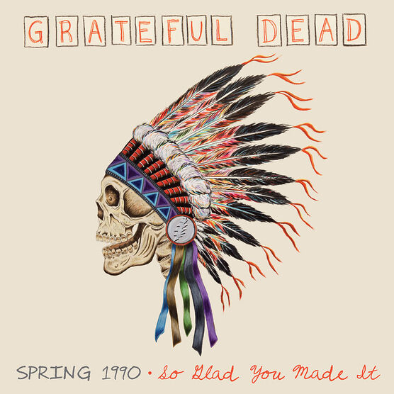 Grateful Dead - Spring 1990: So Glad You Made It - CD