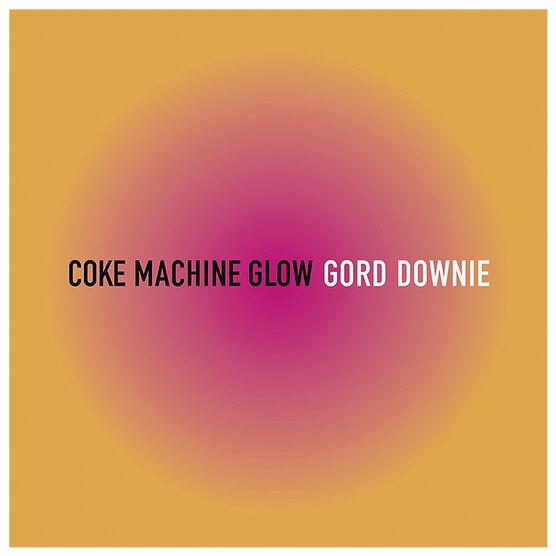 Gord Downie - Coke Machine Glow - CD