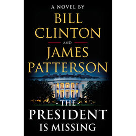 The President Is Missing by Bill Clinton and Jonny Marx