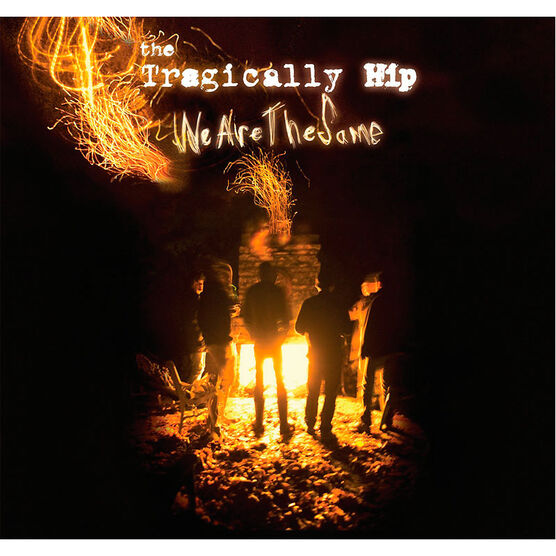 The Tragically Hip - We Are the Same - Vinyl