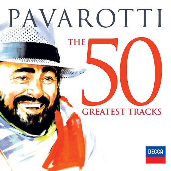 Luciano Pavarotti - The 50 Greatest Tracks - 2 CD
