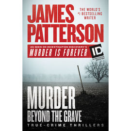 Murder Beyond The Grave by James Patterson