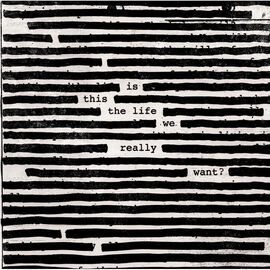 Roger Waters - Is This The Life We Really Want - CD