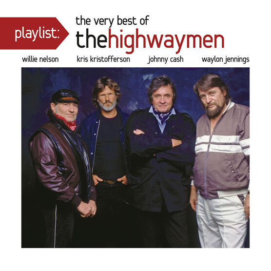 The Highwaymen: Playlist: The Very Best of The Highwaymen - CD