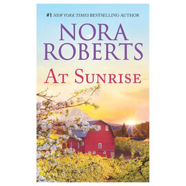 At Sunrise by Nora Roberts