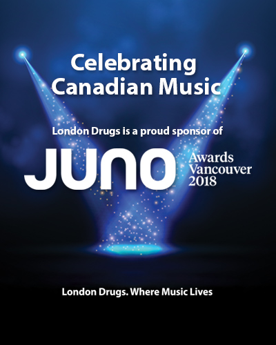 London Drugs is a proud sponsor of the 2018 Juno Awards in Vancouver.