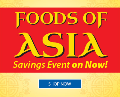 Foods of Asia. Savings event on now!