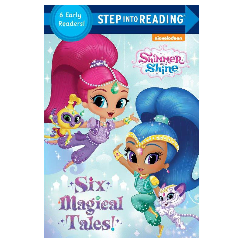 Shimmer and Shine Six Magical Tales