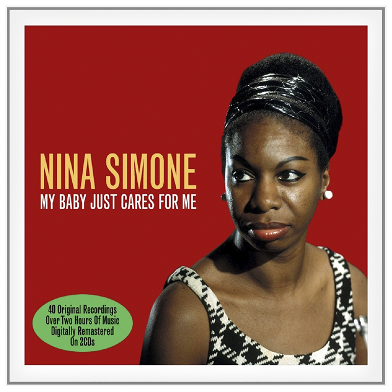 Nina Simone - My Baby Just Cares For Me - 2 CD