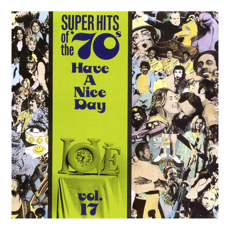 Various Artists - Super Hits of the '70s: Have A Nice Day Vol. 17 - CD