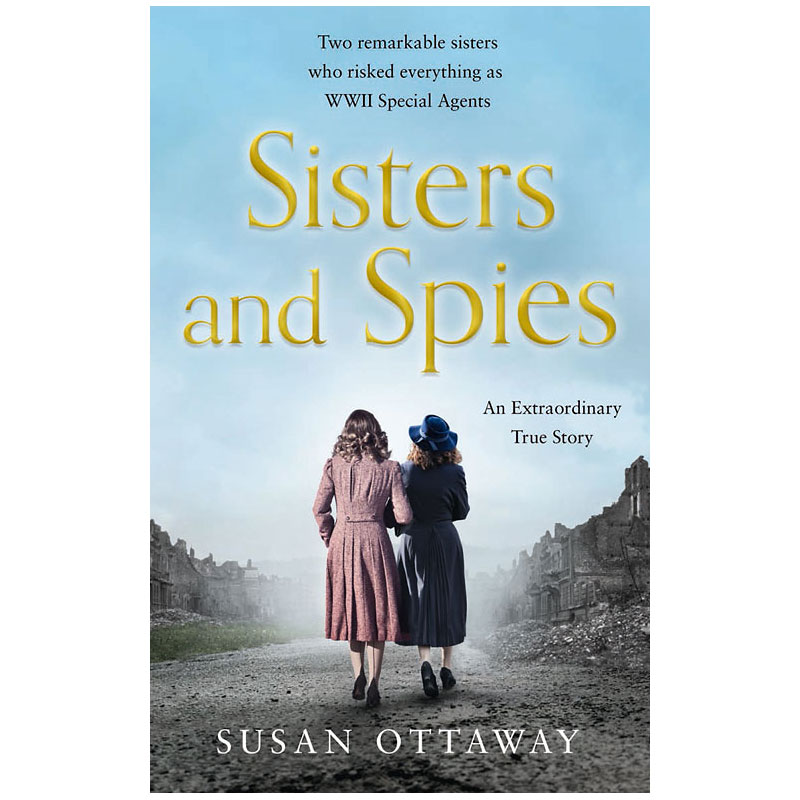 Sisters and Spies by Susan Ottaway