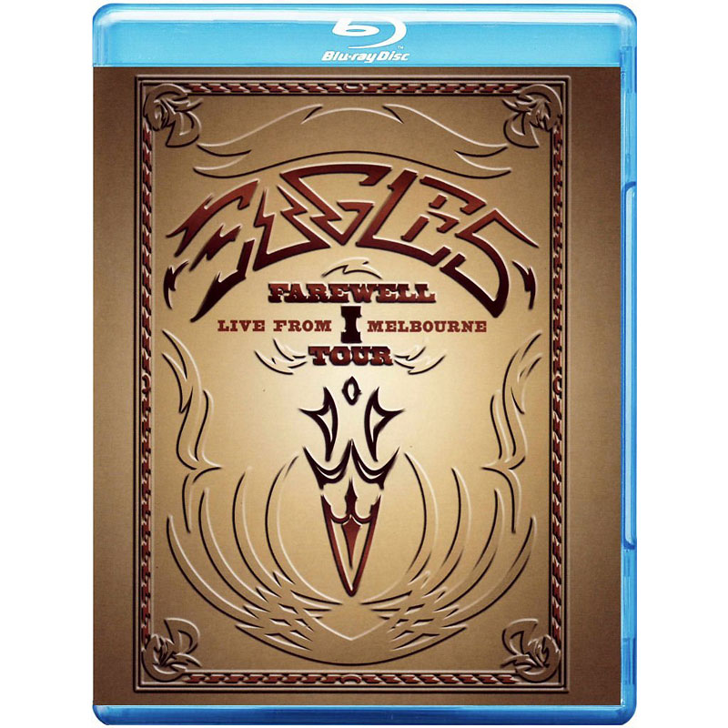 The Eagles Farewell I Tour Live from Melborn - Blu-ray