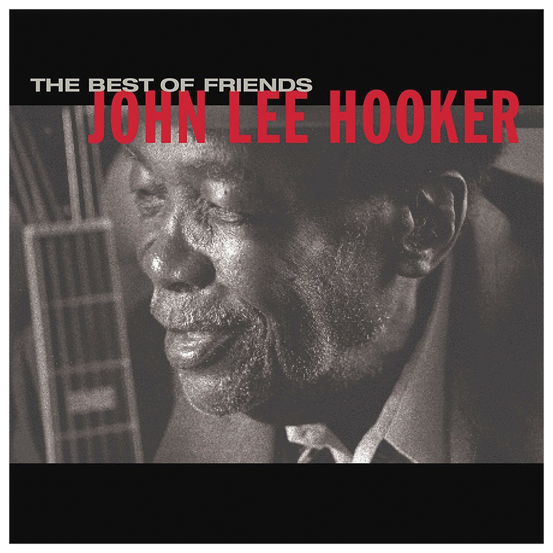 John Lee Hooker - The Best of Friends - CD