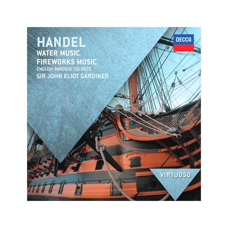 Sir John Eliot Gardiner - Handel: Water Music and Fireworks Music ...