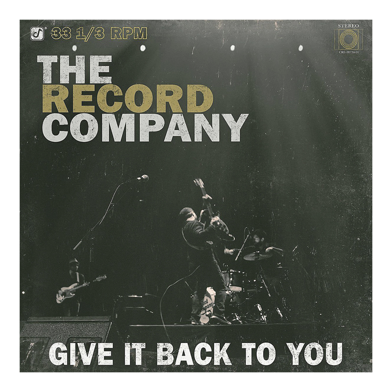 The Record Company - Give It Back To You - Vinyl