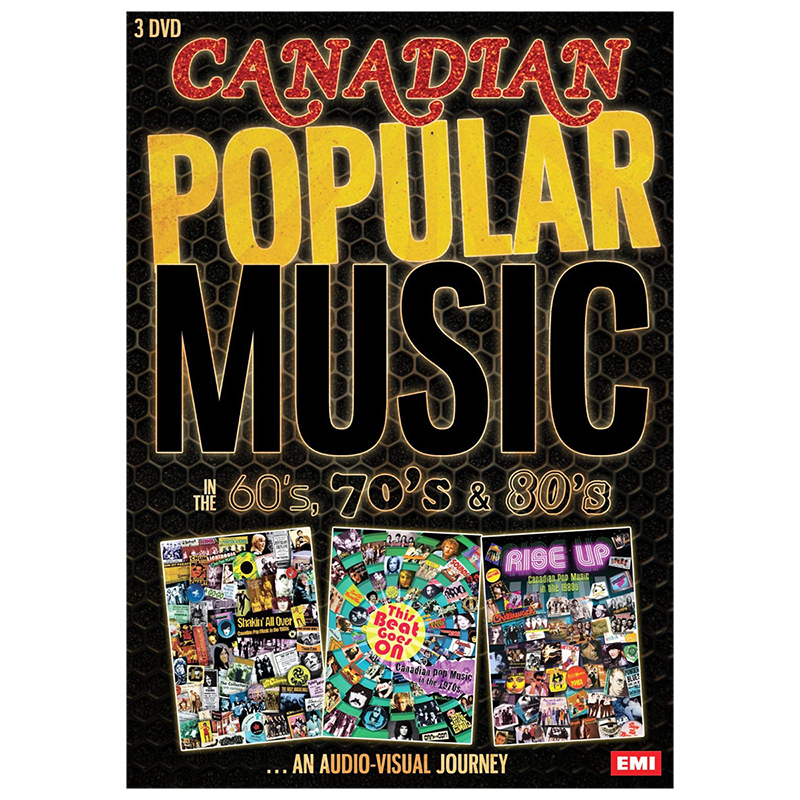 Canadian Popular Music in the 60s, 70s and 80s: An Audio-Visual Journey - DVD
