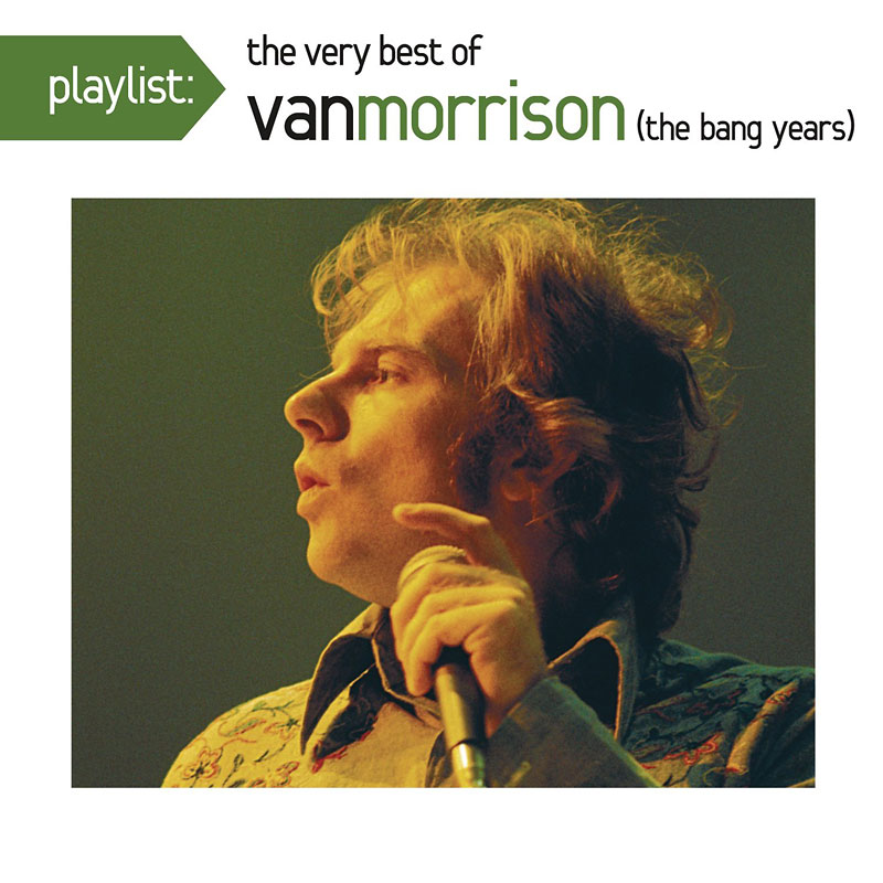 Van Morrison - Playlist: The Very Best of Van Morrison (The Bang Years) - CD