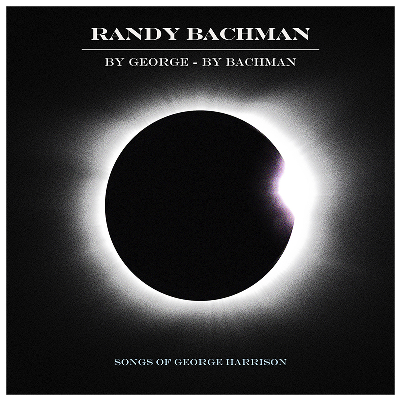 Randy Bachman - By George - By Bachman: Songs Of George Harrison - CD