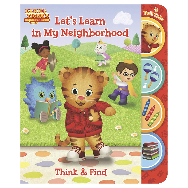 Daniel Tiger's Think & Find: Let's Learn In My Neighbourhood by Scarlett Wing