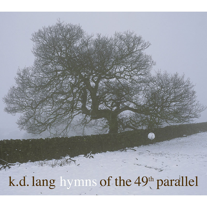 K.D. Lang - Hymns of the 49th Parallel - CD