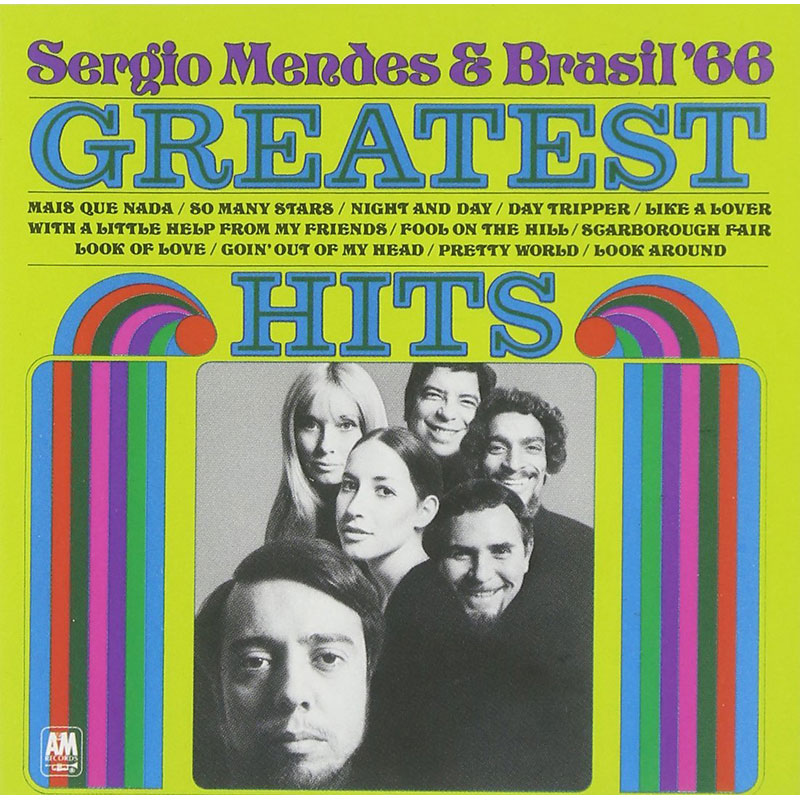 Sergio Mendes and Brasil '66 - Greatest Hits - CD
