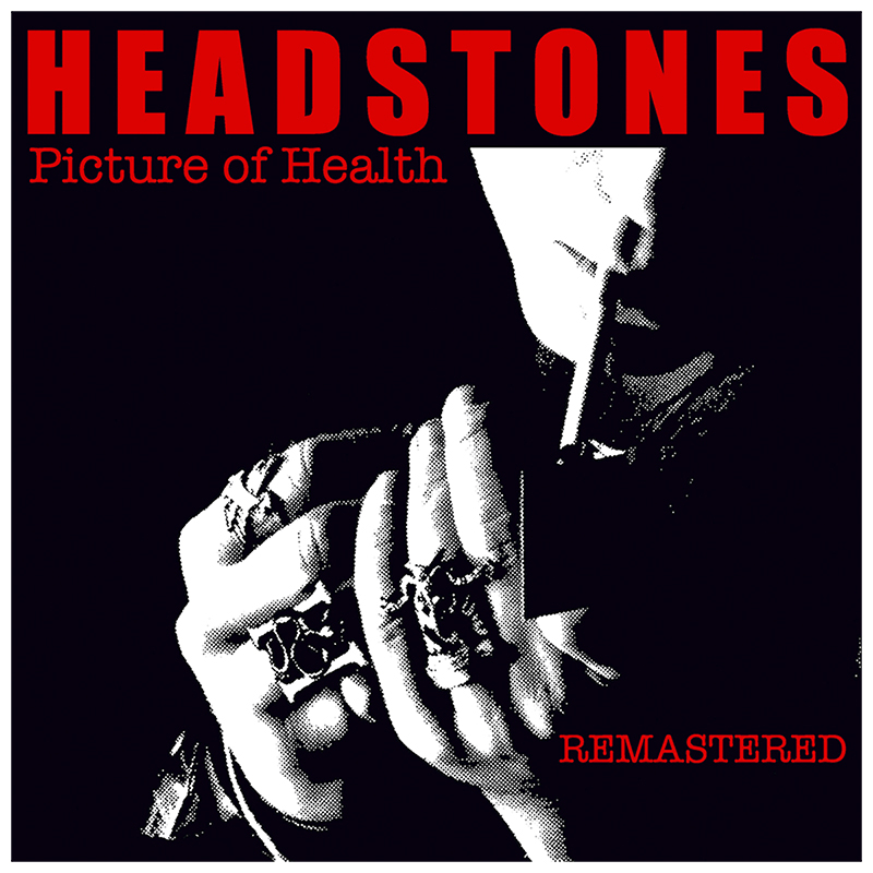 Headstones - Picture Of Health: Remastered - CD
