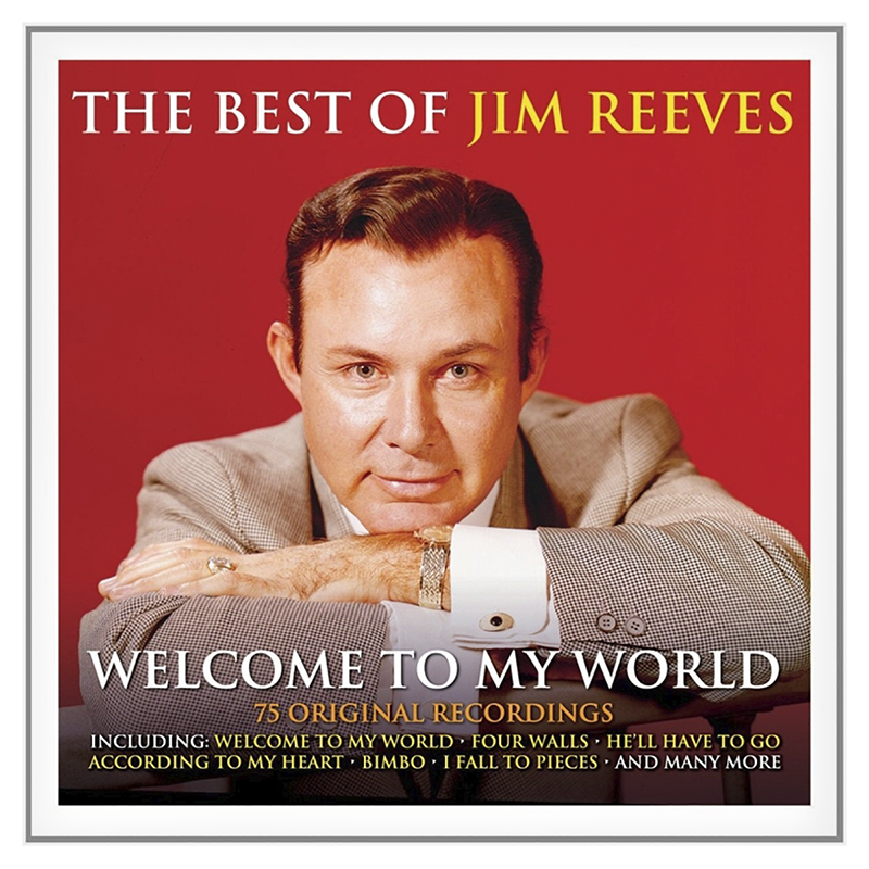 Jim Reeves - Welcome To My World: The Best of Jim Reeves - 3 CD